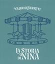 La storia di Nina. Ediz. italiana e inglese Libro di  Valerio Berruti