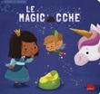 Le magicacche. Scorri e impara. Ediz. a colori Libro di  Sofie Kenens, Delphine Lacharron