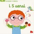 I 5 sensi. Scorri e gioca. Ediz. a colori Libro di  Nathalie Choux