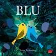 Blu. Ediz. a colori Libro di  Britta Teckentrup
