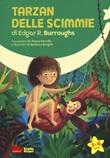 Tarzan delle scimmie. Ediz. a caratteri grandi Libro di  Teresa Porcella