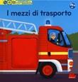 I mezzi di trasporto. Scopri il mondo. Ediz. a colori Libro di  Pierre Caillou