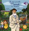 Il mio piccolo Monet in musica. Ediz. a colori Libro di  Emilie Collet