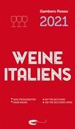 Vini d'Italia del Gambero Rosso 2021: Weine Italiens. Ediz. tedesca Ebook di