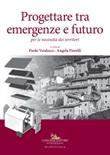 Progettare tra emergenze e futuro per le necessità dei territori Libro di