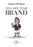 You are your brand Ebook di  Andrea Di Maso