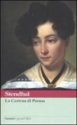 La certosa di Parma Libro di Stendhal