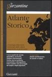 Atlante storico. Cronologia della storia universale dalle culture preistoriche ai giorni nostri