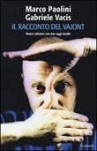 Il racconto del Vajont Libro di  Marco Paolini, Gabriele Vacis