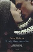 Il mio disastro sei tu Libro di  Jamie McGuire