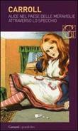 Alice nel paese delle meraviglie-Attraverso lo specchio Libro di  Lewis Carroll