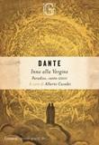 Inno alla Vergine. Paradiso, canto XXXIII. Ediz. critica Ebook di  Dante Alighieri