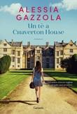 Un tè a Chaverton House Ebook di  Alessia Gazzola