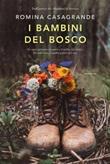 I bambini del bosco Ebook di  Romina Casagrande