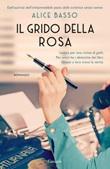 Il grido della rosa Ebook di  Alice Basso