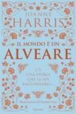 Il mondo è un alveare Ebook di  Joanne Harris