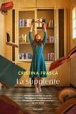 La supplente Ebook di  Cristina Frascà