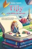 Tilly e le storie da salvare Ebook di  Anna James