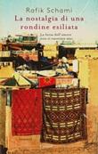 La nostalgia di una rondine esiliata Ebook di  Rafik Schami