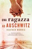 Una ragazza ad Auschwitz Ebook di  Heather Morris