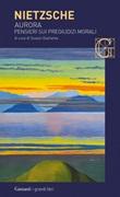 Aurora. Pensieri sui pregiudizi morali Ebook di  Friedrich Nietzsche