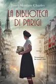 La biblioteca di Parigi Ebook di  Janet Skeslien Charles