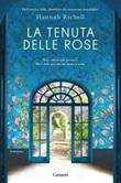 La tenuta delle rose Ebook di  Hannah Richell