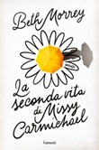 La seconda vita di Missy Carmichael Ebook di  Beth Morrey