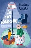 La zia Ciabatta Ebook di  Andrea Vitali