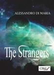 The strangers Ebook di  Alessandro Di Maria, Alessandro Di Maria