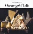 I formaggi d'Italia Libro di