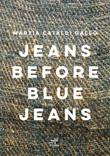 Jeans before blu jeans Libro di  Marzia Cataldi Gallo
