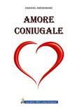 L' amore coniugale Ebook di  Emanuel Swedenborg