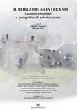 Il borgo di Monterano. Caratteri identitari e prospettive di valorizzazione. Atti dell'incontro (Casale Monterano, 29 ottobre 2017) Libro di