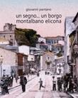 Un segno... un borgo Montalbano Elicona Libro di  Giovanni Pantano