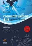 Comunicazione 4.0. Percorsi di cittadinanza attiva Libro di  Elio Pariota