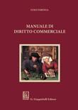 Manuale di diritto commerciale Libro di  Luigi Farenga