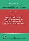 Effettività e limiti costituzionali della legittima difesa: dal far west al fair risk Libro di  Francesco Macrì