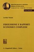 Fideiussione e rapporti giuridici complessi Libro di  Lavinia Vizzoni
