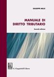 Manuale di diritto tributario Libro di  Giuseppe Melis