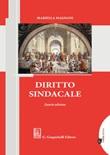 Diritto sindacale Libro di  Mariella Magnani
