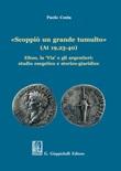 «Scoppiò un grande tumulto» (At 19,23-40). Efeso, la «Via» e gli argentieri: studio esegetico e storico-giuridico Libro di  Paolo Costa