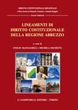 Lineamenti di diritto costituzionale della Regione Abruzzo Libro di