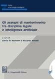 Gli assegni di mantenimento tra disciplina legale e intelligenza artificiale Ebook di  Enrico Al Mureden, Riccardo Rovatti