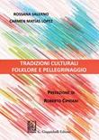 Tradizioni culturali. Folklore e pellegrinaggio Ebook di  Rossana Salerno, Carmen Matias Lopez