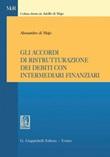 Gli accordi di ristrutturazione dei debiti con intermediari finanziari Ebook di  Alessandro Di Majo