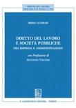 Diritto del lavoro e società pubbliche. Tra impresa e amministrazione Ebook di  Mirko Altimari