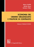 Economia del crimine organizzato e politiche di contrasto Ebook di  Michele Mosca, Salvatore Villani, Mauro Castiello