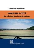 Homeless e città. Una relazione identitaria da esplorare Ebook di  Michele Bertani, Veronica Polin