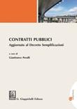 Contratti pubblici. Aggiornato al Decreto Semplificazioni Ebook di